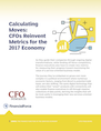 Calculating Moves: CFOs Reinvent Metrics for the 2017 Economy