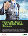 Funding the Future of the Middle-Market Company
