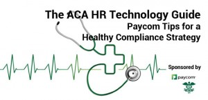 Paycom_WP_ACA-HR-Tech-Guide-Paycom-Tips_COVER-550
