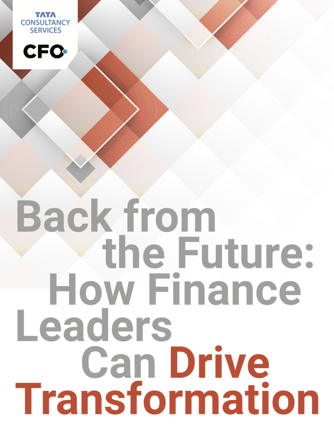 Back from the Future: How Finance Leaders Can Drive Transformation